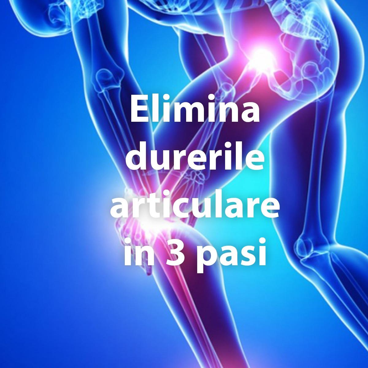 dureri articulare cum se elimină)